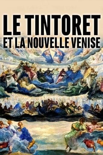 Le Tintoret et la nouvelle Venise