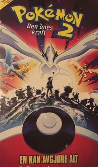 Pokemon Filmen 2: Den enes kraft