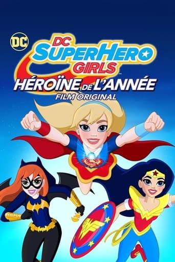 DC Super Hero Girls : Héroïne de l'année