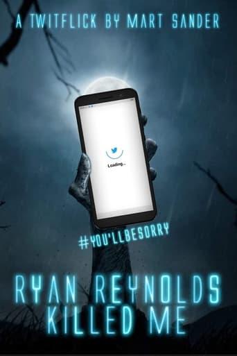 Ryan Reynolds Killed Me