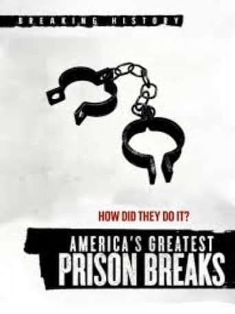 America's Greatest Prison Breaks