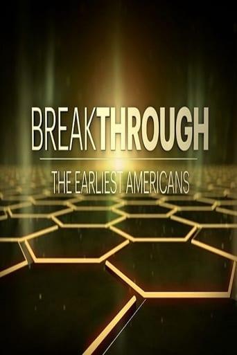 Breakthrough: The Earliest Americans