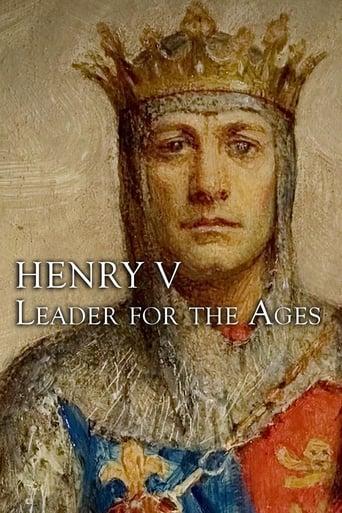 Henry V: Leader For The Ages