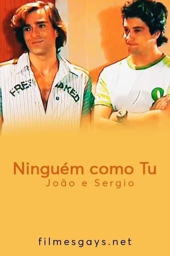 Ninguém como Tu - João e Sergio