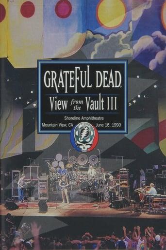 Grateful Dead: View from the Vault III