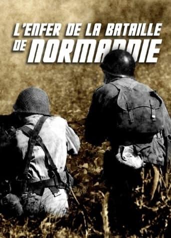 L'Enfer de la Bataille de Normandie