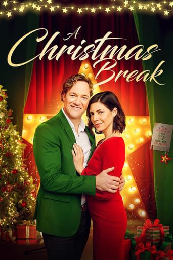 Watch A Christmas Break Online