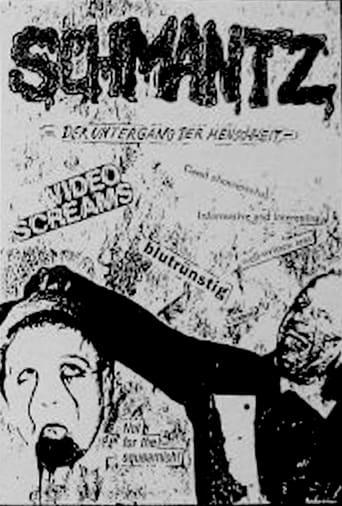 SCHMANTZ - Der Untergang der Menschheit