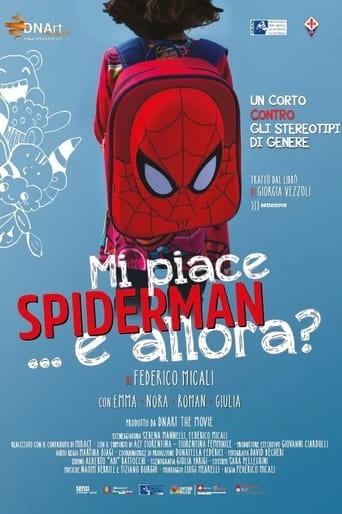 Mi piace Spiderman... e allora?