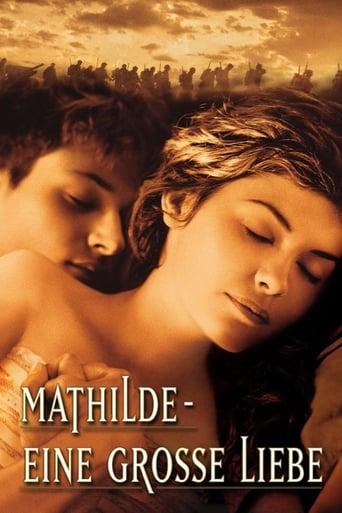 Mathilde - Eine große Liebe