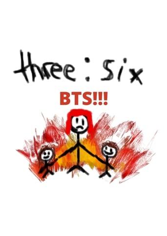 three : six (BTS)