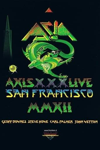 Asia - Axis XXX - Live San Francisco MMXII