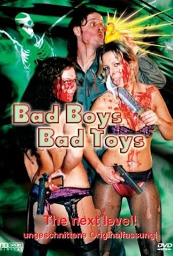 Bad Boys - Bad Toys