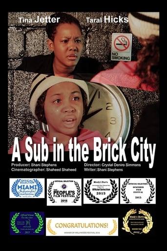A Sub in the Brick City