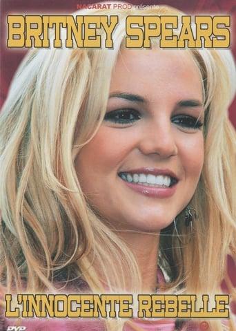 Britney Spears - L'innocente Rebelle
