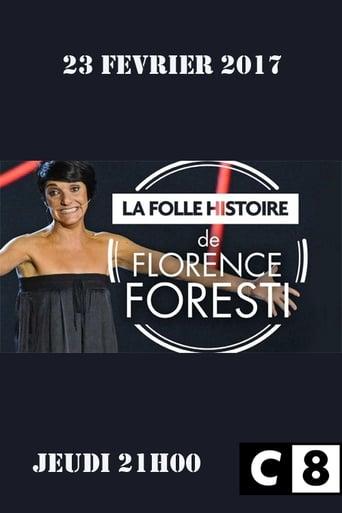 La Folle Histoire de Florence Foresti
