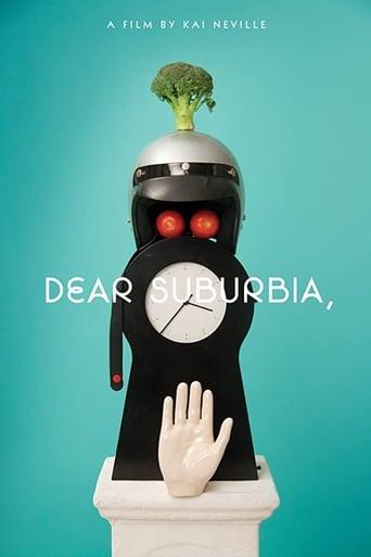 Dear Suburbia,