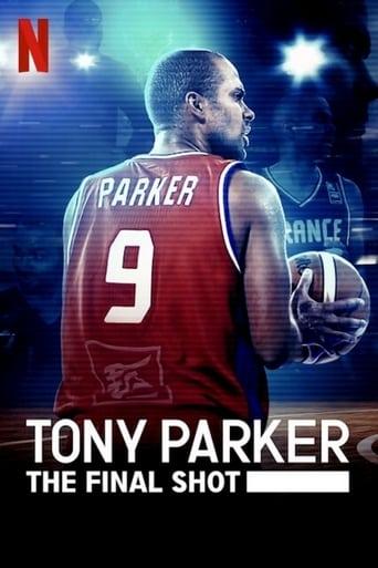 Watch Tony Parker: The Final ShotFull Movie Free 4K