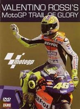 Valentino Rossi's MotoGP Trail of Glory