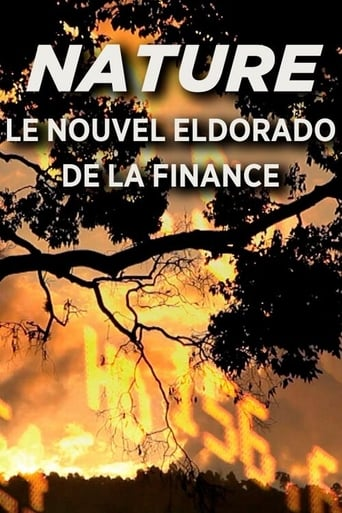 Nature, Le Nouvel Eldorado de la Finance
