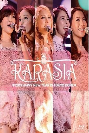 KARASIA 2013 HAPPY NEW YEAR in TOKYO DOME