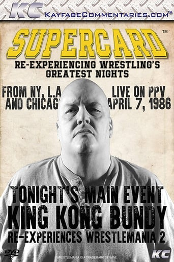 Supercard: King Kong Bundy Re-experiences WM2