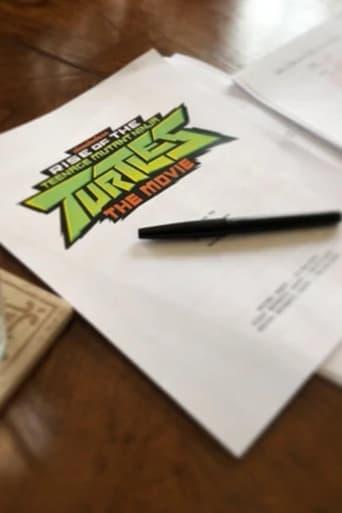 Rise of the Teenage Mutant Ninja Turtles: The Movie