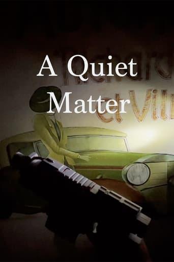A Quiet Matter