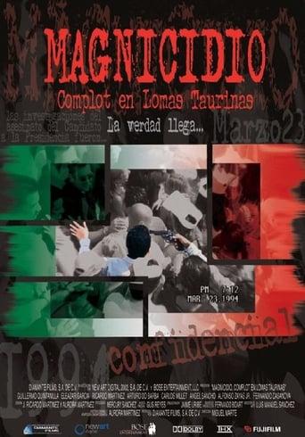 Magnicidio: Complot en Lomas Taurinas