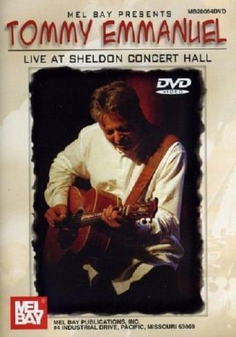 Tommy Emmanuel Live at Sheldon Concert Hall