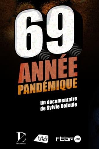 69, année pandémique
