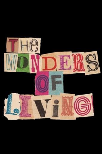 The Wonders Of Living