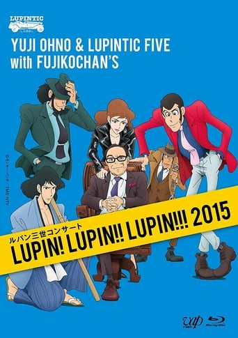 Lupin III Concert - Lupin! Lupin!! Lupin!!! (Yuji Ohno & Lupintic Five)