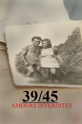 39/45 : Amours interdites