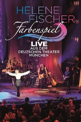 Helene Fischer - Farbenspiel Live aus München