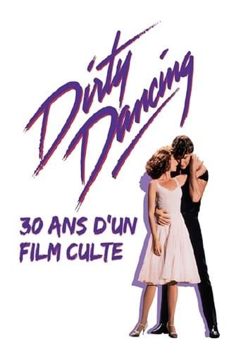 Dirty Dancing : 30 ans d'un film culte