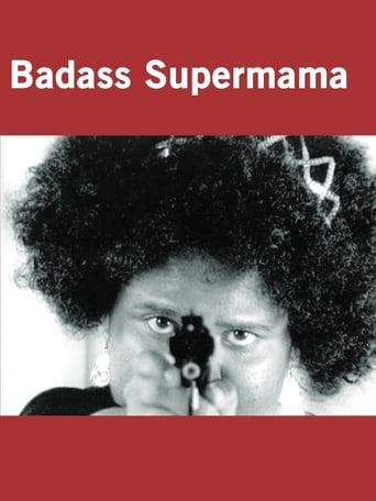 Badass Supermama