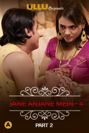 Charmsukh - Jane Anjane Mein 4 (Part 2)