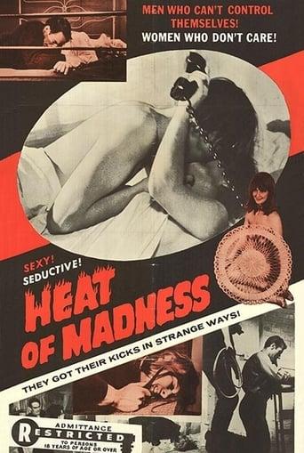 Heat of Madness