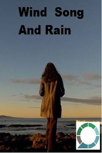 Wind Song and Rain - a short documentary