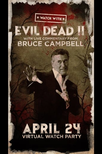 Watch With... Bruce Campbell presents Evil Dead II