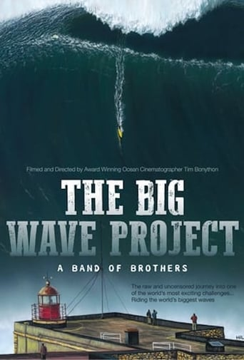 The Big Wave Project: A Band of Brothers