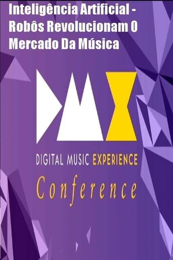 Dmx - Digital Music Experience - Inteligência Artificial - Robôs Revolucionam O Mercado Da Música