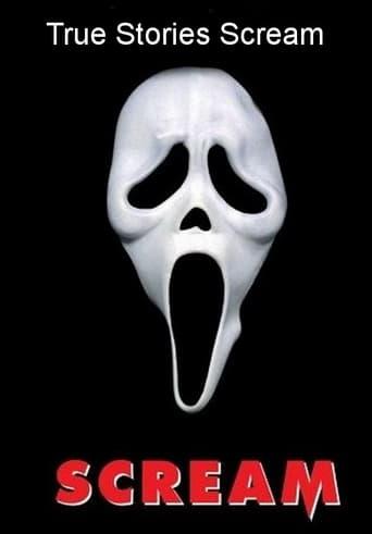 True Stories Scream