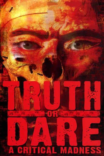 Truth or Dare?: A Critical Madness