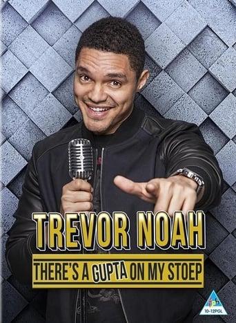 Trevor Noah: There's a Gupta on My stoep