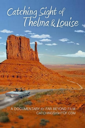 Catching Sight of Thelma & Louise