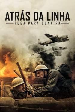 Behind the Line: Escape to Dunkirk Torrent (2020) Legendado WEB-DL 1080p – Download