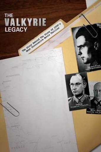 The Valkyrie Legacy: The Plot To Kill Hitler
