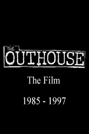 The Outhouse The Film 1985-1997